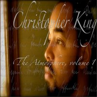 The Atmosphere, Vol. 1 — Christopher King