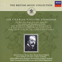 Stanford: Songs of the Sea; Te Deum; Magnificat & Nunc Dimittis, etc. — сборник