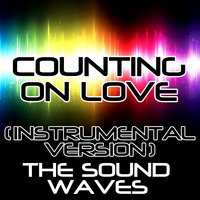 Counting on Love — The Soundwaves