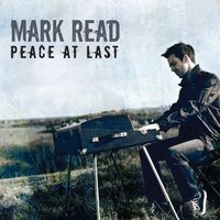 Peace At Last - Single — Mark Read