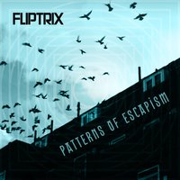 Patterns of Escapism — Fliptrix
