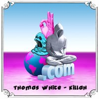 Killah — Thomas White