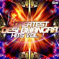 Greatest Desi Bhangra Hits, Vol. 1 — сборник