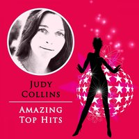 Amazing Top Hits — Judy Collins