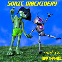 Sonic Machinery compiled by Earthangel — сборник