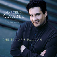 The Tenor's Passion — Marcelo Alvarez
