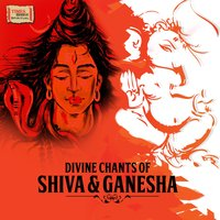 Divine Chants of Shiva & Ganesha — сборник