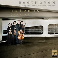 Beethoven : String Quartets Op.18/1 and Op.127 (Beethoven volume 6) — Artemis Quartet, Людвиг ван Бетховен