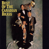 Best Of The Canadian Brass — The Canadian Brass
