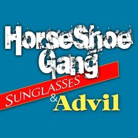 Sunglasses & Advil - Single — Horseshoe G.A.N.G.