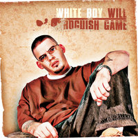 Roguish Game — White Boy Will
