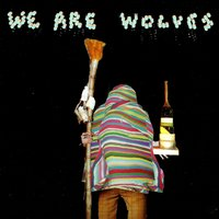 Non-Stop je te plie en deux — We Are Wolves