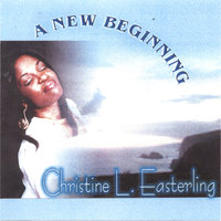 A New Beginning — Christine L. Easterling