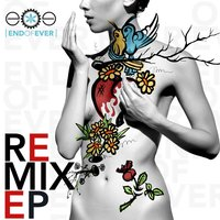 The Remix EP — End of Ever