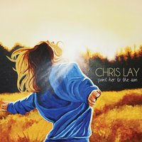 Point Her to the Sun — Chris Lay