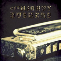 The Mighty Buskers — The Mighty Buskers