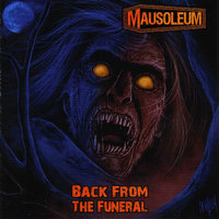 Back From the Funeral — Mausoleum