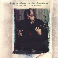Guitar Music of the Americas — Steven Novacek