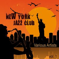 New York Jazz Club, Vol. 1 — сборник