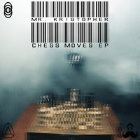 Chess Moves EP — Mr. Kristopher