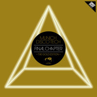 Munich Disco Tech - Final Chapter - the Gold Edition — сборник