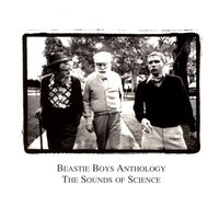 Anthology:  The Sounds Of Science — Beastie Boys