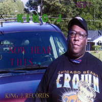 Now Hear This — King J-carl Gladney
