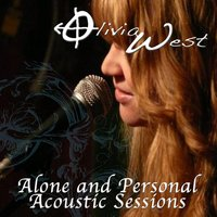 Alone & Personal: Acoustic Sessions — Olivia West