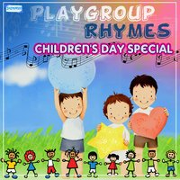 Playgroup Rhymes - Children's Day Special — Madhushree,Pavni Pandey,Ketki Pandey