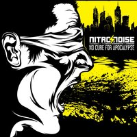 No Cure for Apocalypse — Nitro/Noise