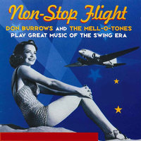 Non-Stop Flight — Don Burrows, The Mell-O-Tones, Mell-O-Tones