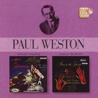 Music For Romancing/Music For The Fireside — Paul Weston