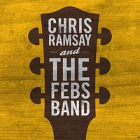 Chris Ramsay and the Febs Band — Chris Ramsay and The Febs Band