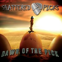 Dawn of the Pick — Shattered Picks