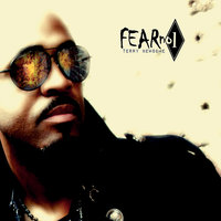 Fear No 1 (Double Album) — Terry Newsome