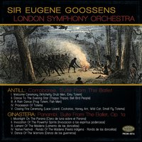 Antill: Corroboree Ballet Suite & Ginastera: Panambi Ballet Suite, Op. 1a — London Symphony Orchestra (LSO), Sir Eugene Goossens