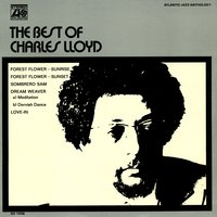 The Best Of Charles Lloyd — Charles Lloyd