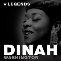 Legends — Dinah Washington