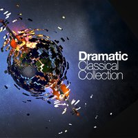 Dramatic Classical Collection — Рихард Штраус