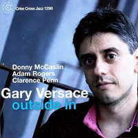 Outside In — Donny McCaslin, Adam Rogers, Gary Versace, Clarence Penn