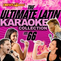 The Ultimate Latin Karaoke Collection, Vol. 66 — The Hit Crew