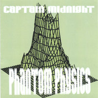 Phantom Physics — Captain Midnight