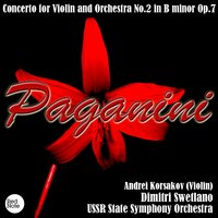 Paganini: Concerto for Violin and Orchestra No.2 in B minor Op.7 — USSR State Symphony Orchestra & Dimitri Swetlano