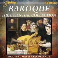 Baroque - The Essential Collection — Giuseppe Torelli, Francesco Manfredini, Franz Xaver Richter