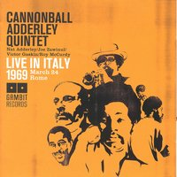 Live In Italy 1969 — Cannonball Adderley Quintet