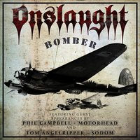 Bomber - Single — Phil Campbell, Tom Angelripper, Onslaught