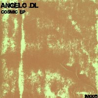 Cosmic EP — Angelo DL