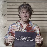 Scofflaw — Clint Morgan