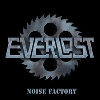 Noise factory — Everlost