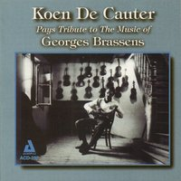 Pays Tribute to the Music of Georges Brassens — Koen De Cauter